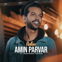 Amin Parvar - 'Nafas'