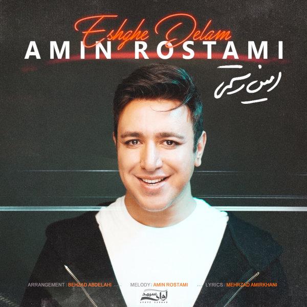 Amin Rostami - 'Eshghe Delam'