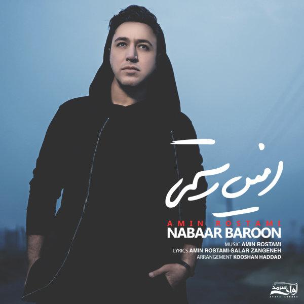 Amin Rostami - 'Nabaar Baroon'