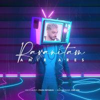 Amir Ares - 'Ravanitam'