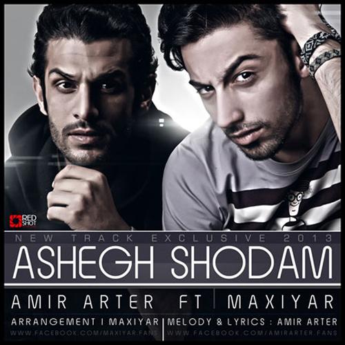 Amir Arter - 'Ashegh Shodam (Ft Maxiyar)'