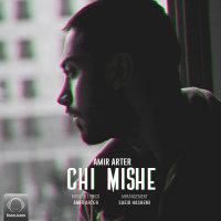 Amir Arter - 'Chi Mishe'
