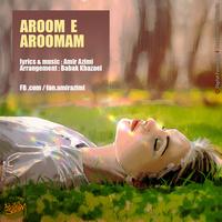 Amir Azimi - 'Aroome Aroomam'