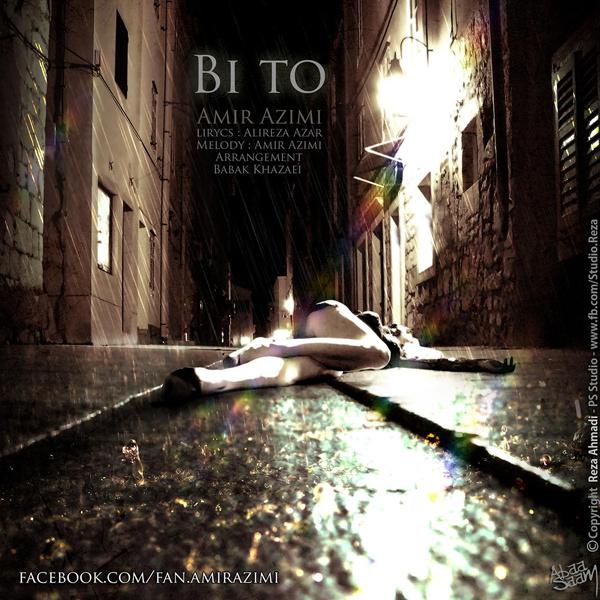 Amir Azimi - 'Bi To'