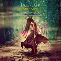 Amir Azimi - 'Do Rahi'