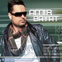 Amir Bayat - 'Che Khoobe Halam'