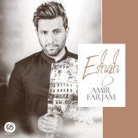 Amir Farjam - 'Eshgh'