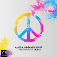 Amir H. Negahdari Nia - 'Ma Melodie (Ft Shadespeare & Shayan)'