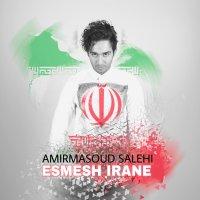 Amir Masoud - 'Esmesh Irane'