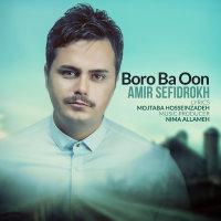Amir Sefidrokh - 'Boro Ba Oon'