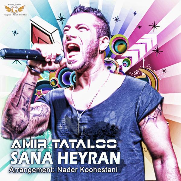 Amir Tataloo - 'Sana Heyran'