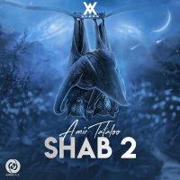 Amir Tataloo - 'Shab 2'
