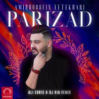 Amirhossein Eftekhari - 'Parizad (Remix)'
