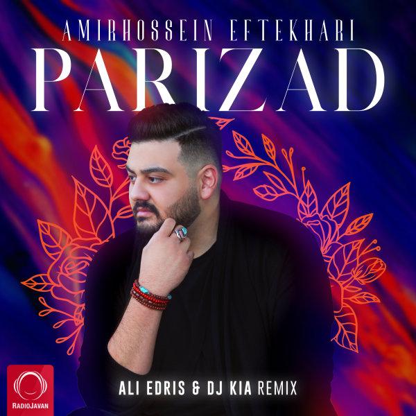 Amirhossein Eftekhari - Parizad (Remix)