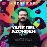 Amirhossein Eftekhari - 'Yare Del Azordeh (Deejay Al & DJ Mamsi Remix)'