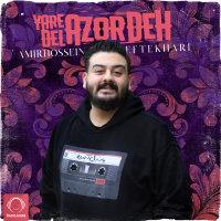 Amirhossein Eftekhari - 'Yare Del Azordeh'