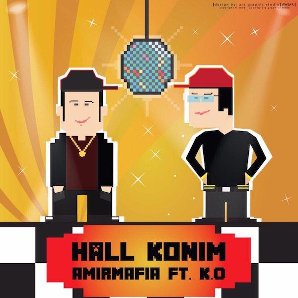 AmirMafia - 'Hall Konim (ft K.O)'