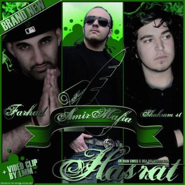 AmirMafia - Hasrat (Ft Farhad & Shahram ST)