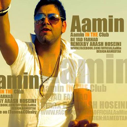 AaMin - Be Yade Farhad (Remix) Song   آمین به یاد فرهاد ریمیکس'