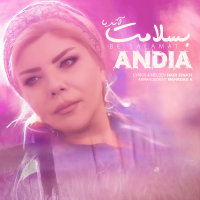 Andia - 'Be Salamat'