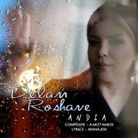 Andia - 'Delam Roshaneh'