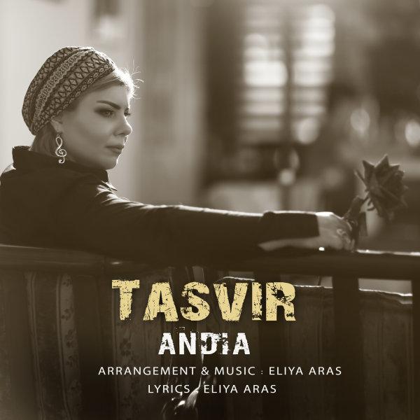 Andia - Tasvir Song
