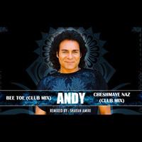 Andy - 'Cheshmaye Naz (Club Remix)'