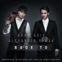 Arad Aria - 'Bade To (Ft Alexander Rybak)'
