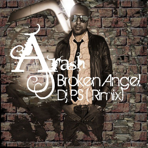 Arash - Broken Angel (DJ PS Remix)