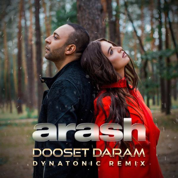 Arash - 'Dooset Daram (Dynatonic Remix)'
