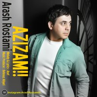 Arash Rostami - 'Azizam'