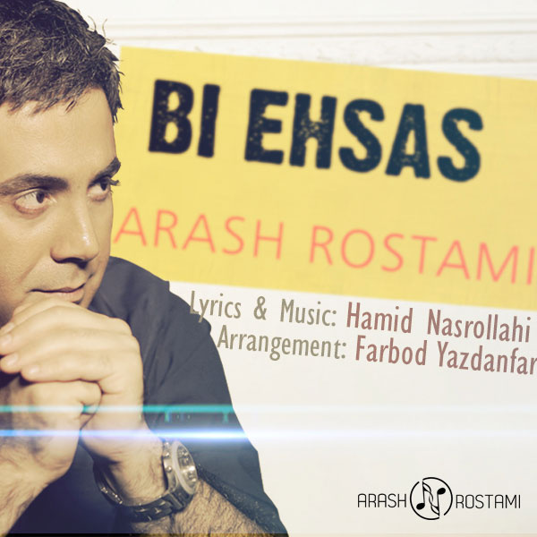 Arash Rostami - Bi Ehsas