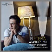 Arash Rostami - 'Bi Etena'
