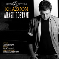 Arash Rostami - 'Khazoon'