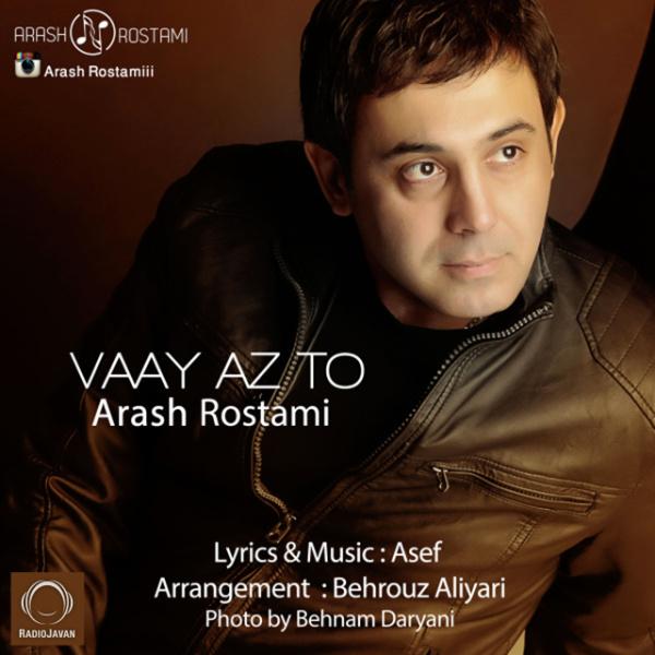 Arash Rostami - Vaay Az To