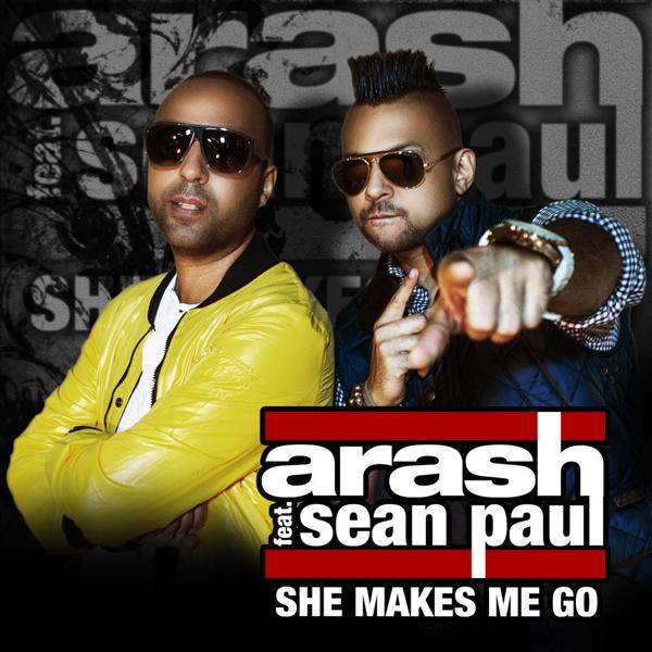 Arash - She Makes Me Go (Garmiani Remix) (Ft Sean Paul)