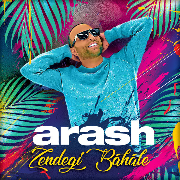 Arash - 'Zendegi Bahale'