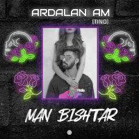 Ardalan Am (Tino Band) - 'Man Bishtar'