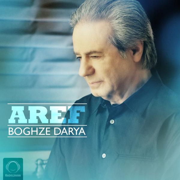 Aref - 'Boghze Darya'