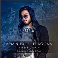 Armin Excel - 'Yade Man (Ft Soona)'