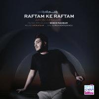 Aron Afshar - 'Raftam Ke Raftam'
