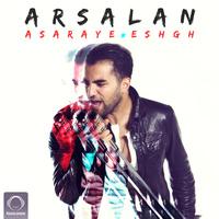Arsalan - 'Asaraye Eshgh'
