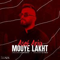 Asef Aria - 'Mooye Lakht'