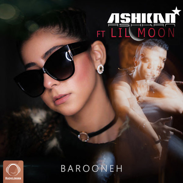 Ashkan - 'Barooneh (Ft Lilmoon)'