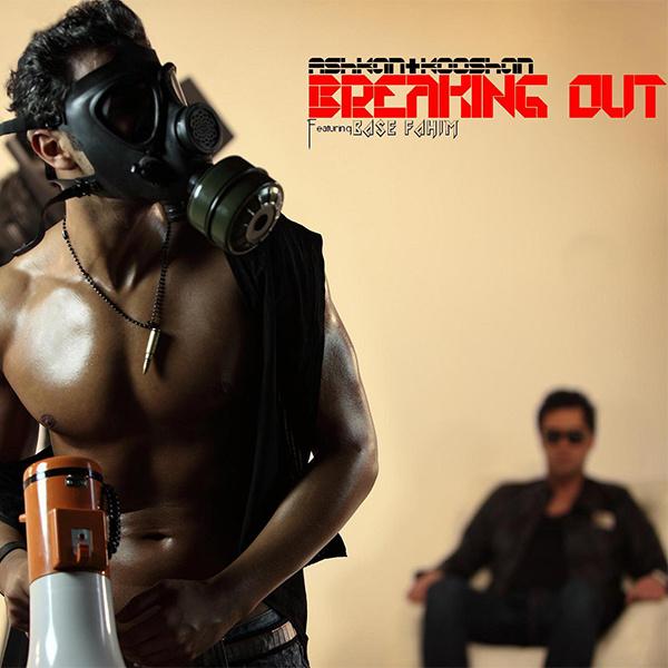Ashkan & Kooshan - Breaking Out (Ft Base)