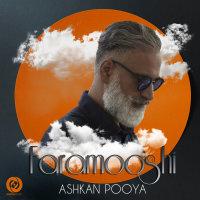 Ashkan Pooya - 'Faramooshi'
