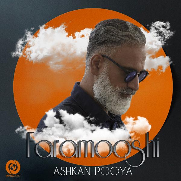 Ashkan Pooya - Faramooshi