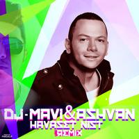 Ashvan - 'Havaset Nist (DJ Mavi Remix)'