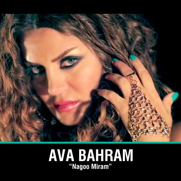 Ava Bahram - 'Nagoo Miram'