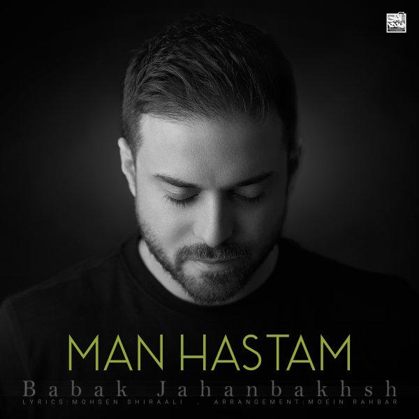 Babak Jahanbakhsh - Man Hastam